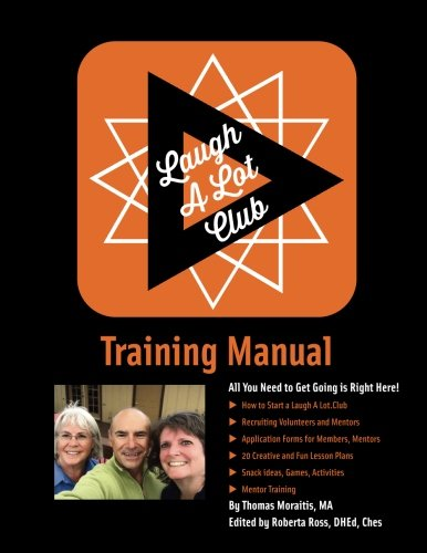 laugh-a-lotclub-training-manual-helping-you-and-your-friends-to-make-better-choices-when-it-comes-to