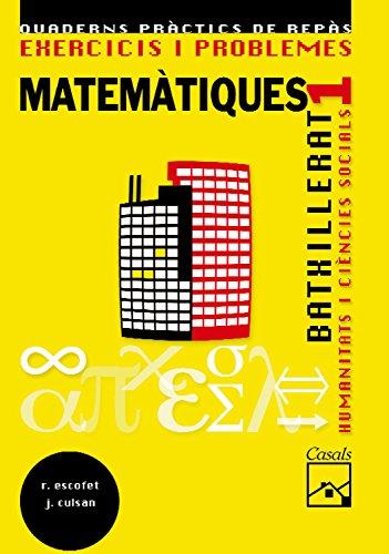 Exercicis i problemes 1. Matemàtiques. Humanitats i Ciències Socials Batxillerat (2008) - 9788421837733