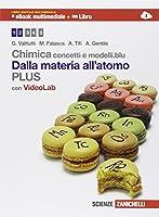 Chimica. Concetti e modelli.blu plus. Dalla materia all'atomo. Con e-book. Con espansione online. Per le Scuole superiori