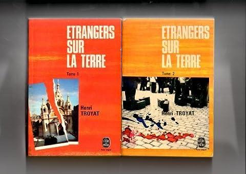 Etrangers sur la terre en 2 tomes