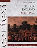 Introduction to Tudor England, 1485-1603 (Access to History Context)