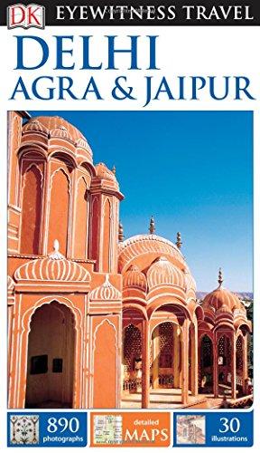 Delhi, Agra & Jaipur (DK Eyewitness Travel Guides)