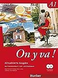 On y va ! A1 - Aktualisierte Ausgabe: Der Französischkurs / Lehr- und Arbeitsbuch mit komplettem Audiomaterial