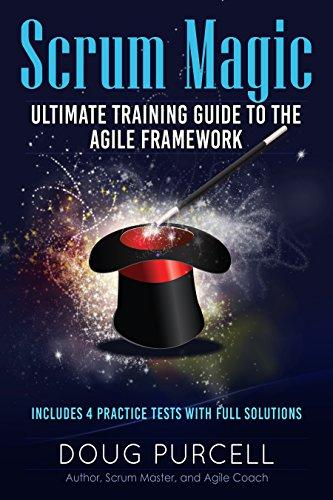 Scrum Magic: Ultimate Training Guide to the Agile Framework (English Edition)