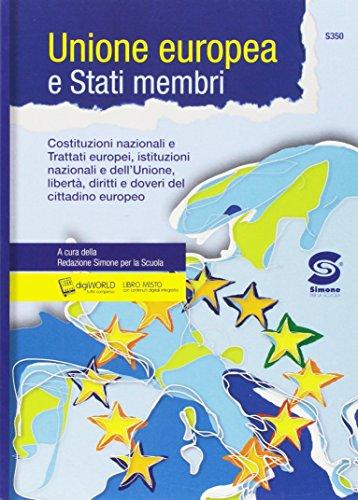 Unione europea e stati membri. Per le Scuole superiori. Con e-book. Con espansione online