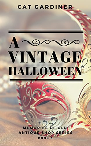 (Memories of Old Antique Shop Book 3) (English Edition) (Vintage Halloween)