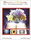 2. SABIDURÍA INTEGRAL: Curso de Homeopatía Integral II (SInfonía en SI Mayor)