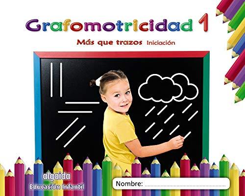 Grafomotricidad 1 Más que trazos Iniciación (Educación Infantil Algaida Grafomotricidad)