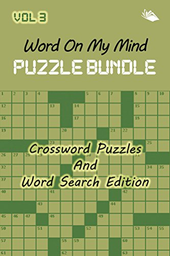 free kindle book Word On My Mind Puzzle Bundle Vol 3: Crossword Puzzles And Word Search Edition (Crossword Puzzles Series)