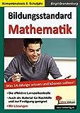 Bildungsstandard Mathematik: Was 14-Jährige wissen und können sollten!