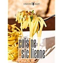 Le saveurs de la cuisine sicilienne