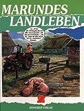 Produkt-Bild: Marundes Landleben I