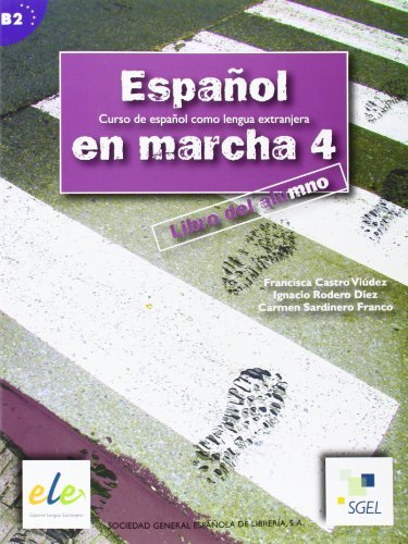 Espanol En Marcha 4 Student Book B2 (Spanish Edition) by Francisca Castro (2007-01-30)
