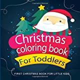 Best Christmas Gifts For Toddlers - Christmas Coloring Books For Toddlers : First Coloring Review