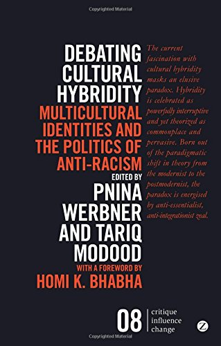 Debating Cultural Hybridity (Critique Influence Change)