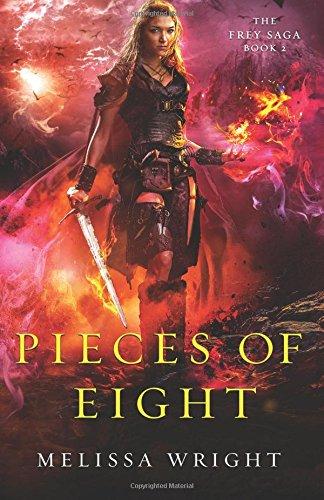 Pieces of Eight: Volume 2 (The Frey Saga)