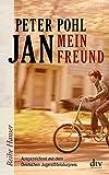 Jan, mein Freund (Reihe Hanser)