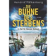 Die Bühne des Sterbens (Hannes Niehaus, Band 3)