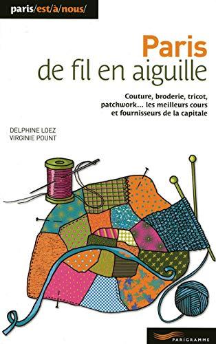 Paris de fil en aiguille 2009