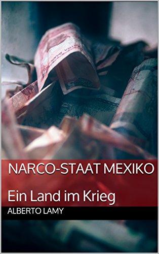 Narco-Staat Mexiko: Ein Land im Krieg