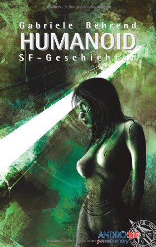 Buchseite und Rezensionen zu 'HUMANOID: SF-Geschichten' von Gabriele Behrend