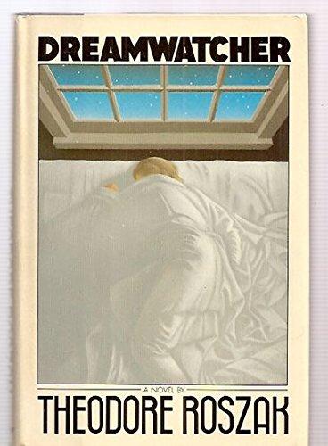 Dreamwatcher por Theodore Roszak