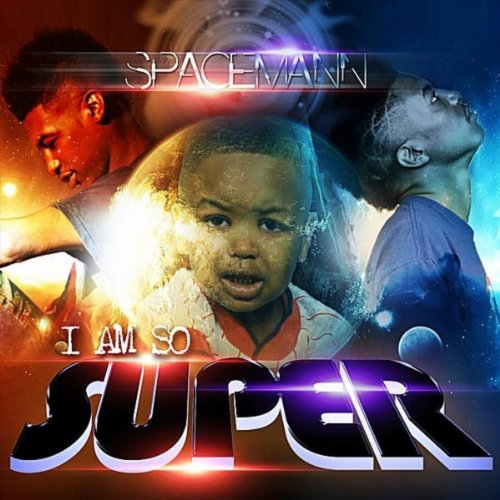 I Am So Super (feat. Shawshank the Ghost Producer) [Explicit]