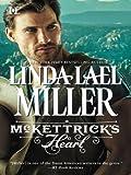 McKettrick's Heart (Mills & Boon M&B) (McKettrick Men, Book 3) (McKettricks 8)