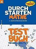 Durchstarten - Mathematik - Neubearbeitung: 8. Schulstufe - Testbuch mit Lösungsheft