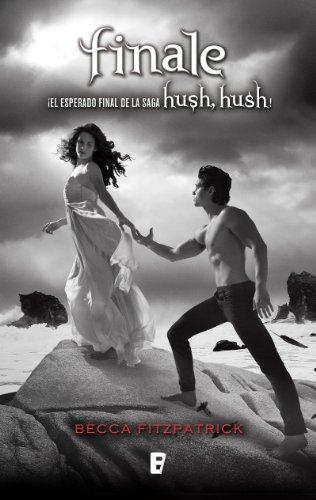 Finale (Saga Hush, Hush 4): Saga Hush Hush por Becca Fitzpatrick