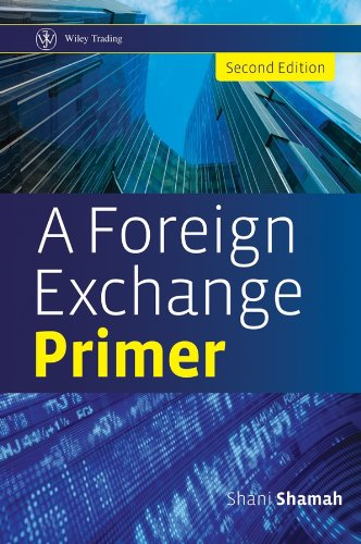 A Foreign Exchange Primer (Wiley Trading Book 549) (English Edition)