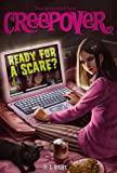 Ready for a Scare? (You're invited to a Creepover) by P.J. Night (2011-08-30)
