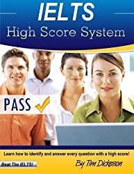 IELTS High Score System: Learn How To Identify & Answer Every Question With A High Score!