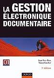 La gestion électronique documentaire...