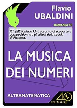 La Musica dei Numeri di [Flavio, Ubaldini]