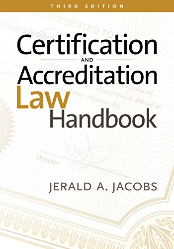 Certification and Accrediation Law Handbook por Jerald A. Jacobs