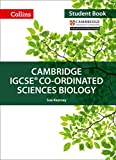 Cambridge IGCSE™ Co-ordinated Sciences Biology Student's Book (Collins Cambridge IGCSE™) (Collins Cambridge IGCSE (TM))