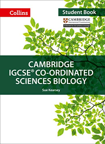 Cambridge IGCSE™ Co-ordinated Sciences Biology Student's Book (Collins Cambridge IGCSE™) (Collins Cambridge IGCSE (TM)) por Sue Kearsey