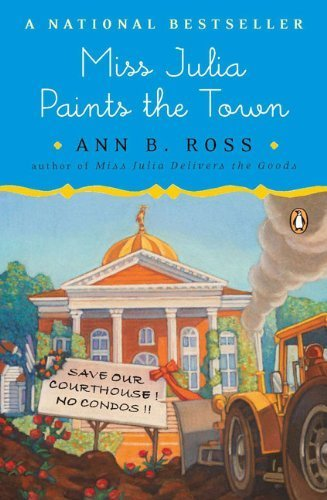 Miss Julia Paints the Town by Ann B. Ross (2009-04-07)