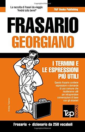 Frasario Italiano-Georgiano e mini dizionario da 250 vocaboli