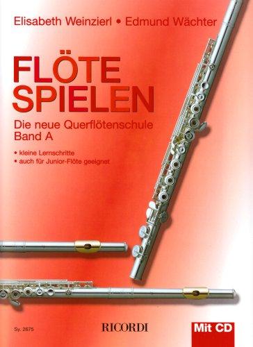 Flöte spielen A: Mit 1 Übungs-CD z. Anhören u. Mitspielen