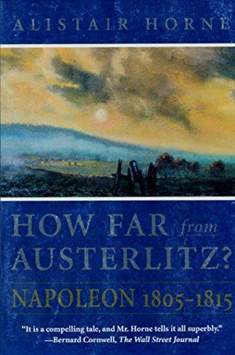 How Far From Austerlitz Napoleon 1805 1815