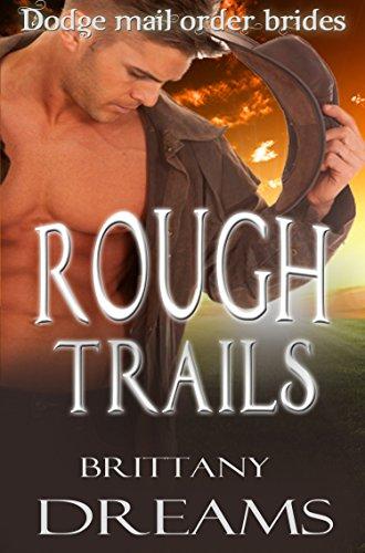 rough-trails-dodge-mail-order-brides