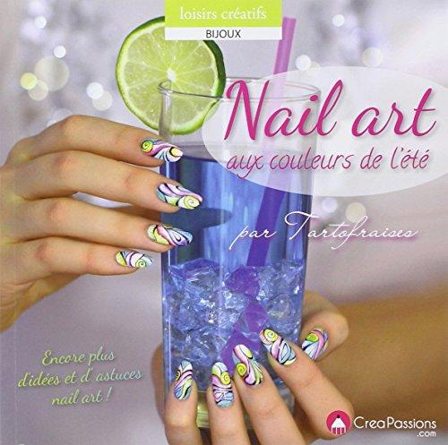 Nail art aux couleurs de l'été par Ophélie Plard
