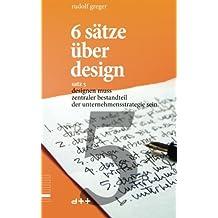 6 sätze über design – satz 5: designen muss zentraler bestandteil der unternehmensstrategie sein