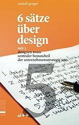6 sätze über design - satz 5: designen muss zentraler bestandteil der unternehmensstrategie sein