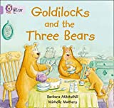 Goldilocks and the three Bears: Band 00/Lilac (Collins Big Cat)
