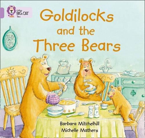 Goldilocks and the three Bears: Band 00/Lilac (Collins Big Cat)