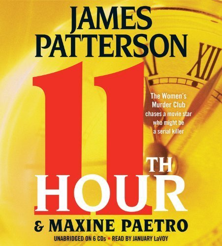 11th Hour (Women's Murder Club) Abridged by Patterson, James, Paetro, Maxine (2013) Audio CD