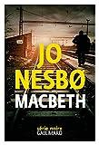 Macbeth / Jo Nesbo  